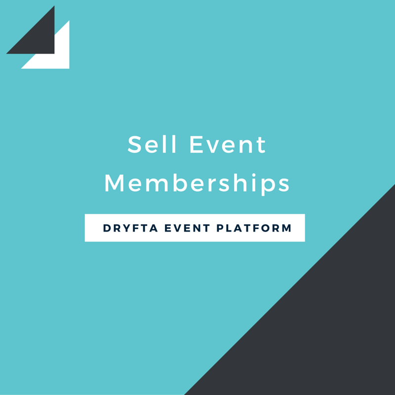 Sell event memberships